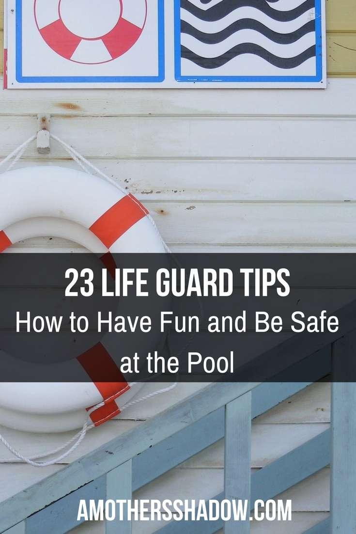 23 Life Guard Tips For Summer Fun