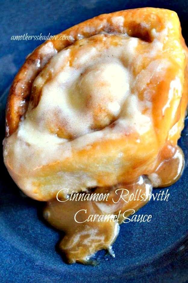 EASY Cinnamon Rolls with Caramel Sauce