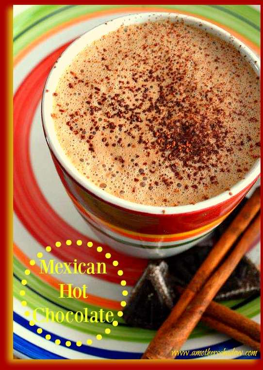 Authentic Homemade Mexican Hot Chocolate