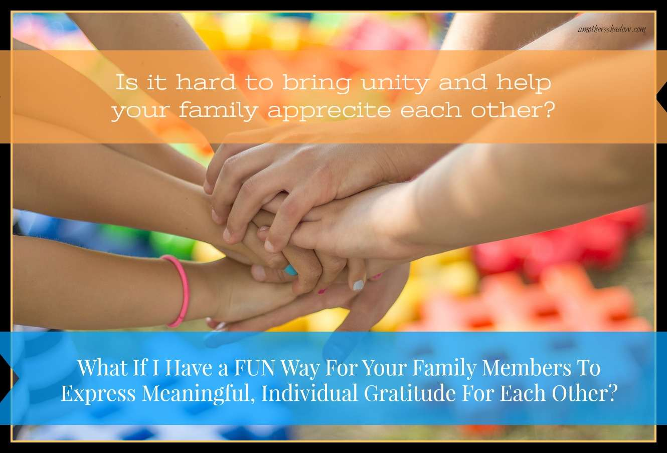 An EASY Way For Family To SHOW Gratitude for EACH OTHER