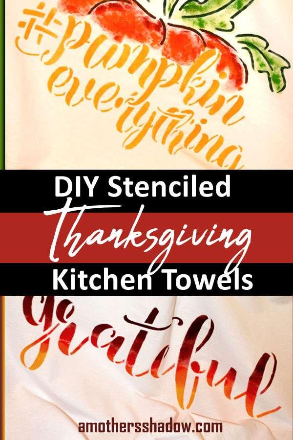 DIY Stenciled Thanksgiving Kitchen Towels